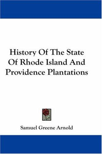 Download History Of The State Of Rhode Island And Providence Plantations