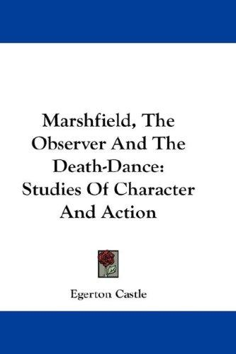 Marshfield, The Observer And The Death-Dance