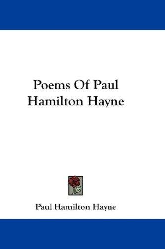 Download Poems Of Paul Hamilton Hayne
