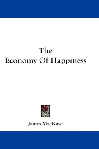 The Economy Of Happiness