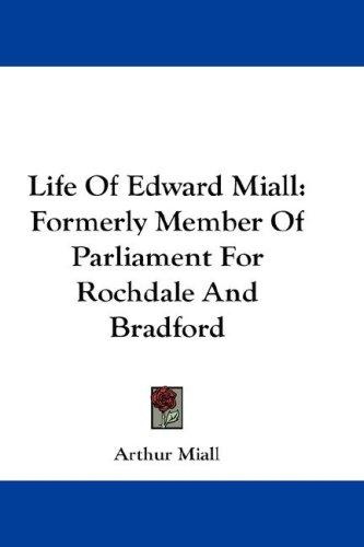 Life Of Edward Miall