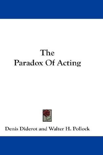 Download The Paradox Of Acting