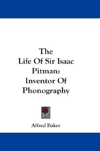 Download The Life Of Sir Isaac Pitman