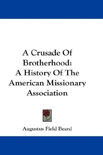 A Crusade Of Brotherhood