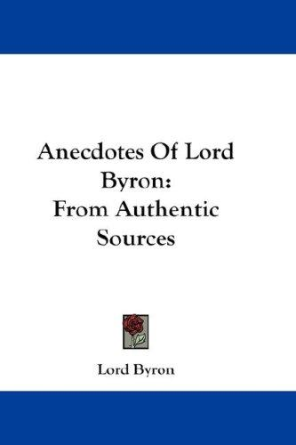 Anecdotes Of Lord Byron