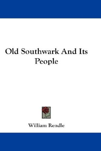 Old Southwark And Its People