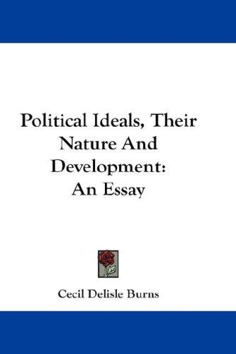 Download Political Ideals, Their Nature And Development