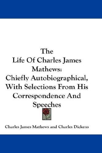 The Life Of Charles James Mathews