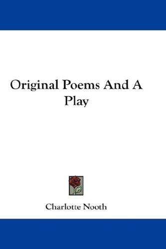 Original Poems And A Play