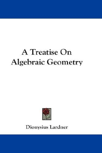 A Treatise On Algebraic Geometry