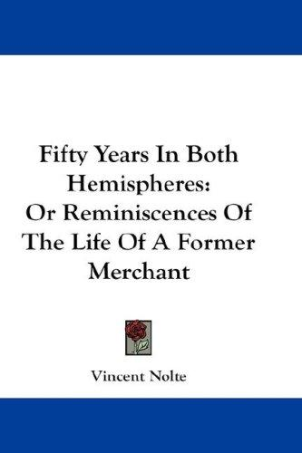 Fifty Years In Both Hemispheres