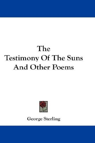 Download The Testimony Of The Suns And Other Poems