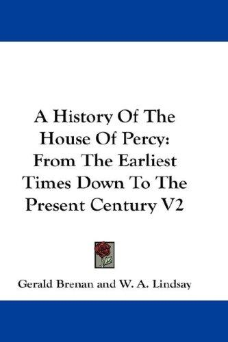 Download A History Of The House Of Percy