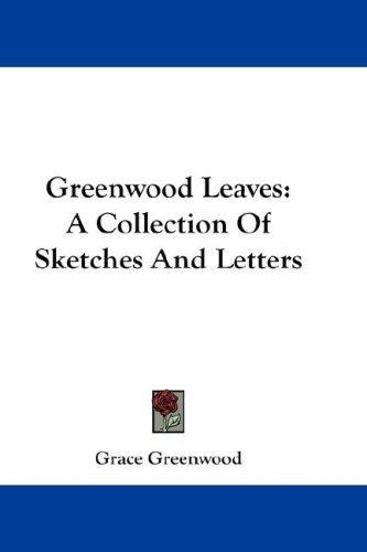 Greenwood Leaves