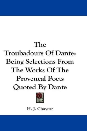 The Troubadours Of Dante