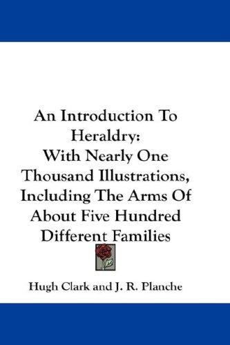Download An Introduction To Heraldry