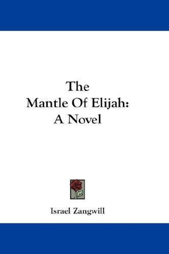 The Mantle Of Elijah