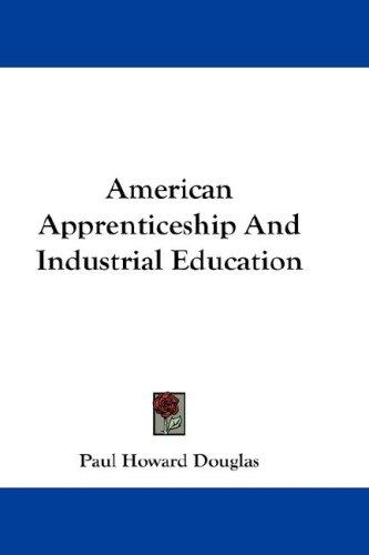 Download American Apprenticeship And Industrial Education