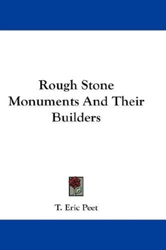 Download Rough Stone Monuments And Their Builders