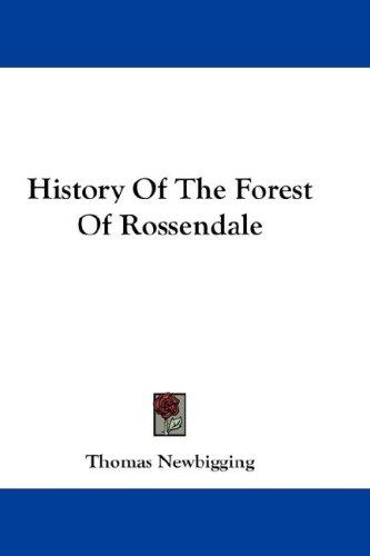 Download History Of The Forest Of Rossendale