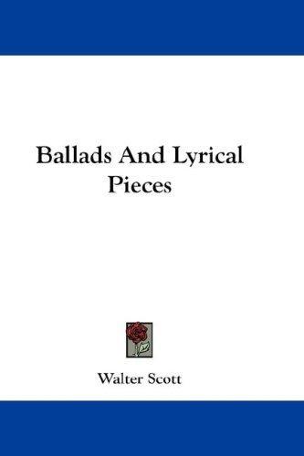 Ballads And Lyrical Pieces