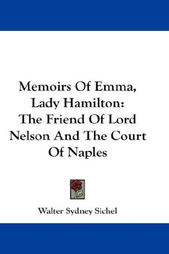 Memoirs Of Emma, Lady Hamilton
