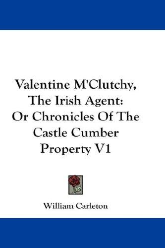 Download Valentine M'Clutchy, The Irish Agent
