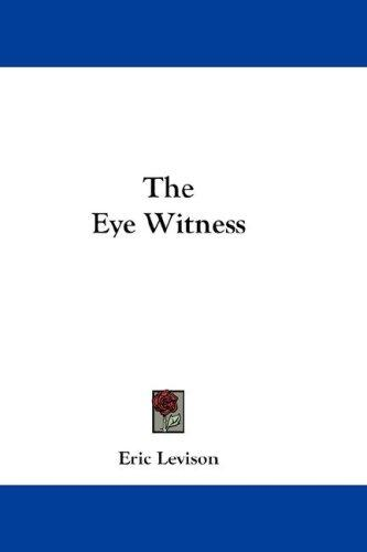 The Eye Witness