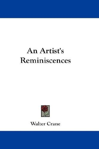 An Artist's Reminiscences