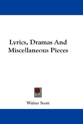 Lyrics, Dramas And Miscellaneous Pieces