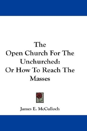 The Open Church For The Unchurched