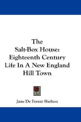 The Salt-Box House