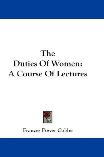 The Duties Of Women