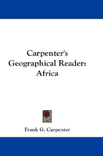 Carpenter's Geographical Reader