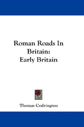 Roman Roads In Britain
