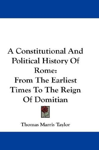A Constitutional And Political History Of Rome
