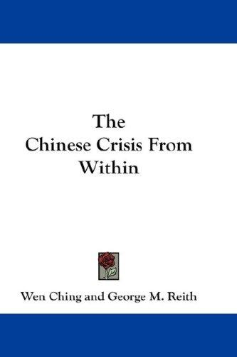 The Chinese Crisis From Within