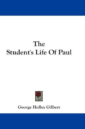 The Student's Life Of Paul
