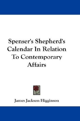 Download Spenser's Shepherd's Calendar In Relation To Contemporary Affairs