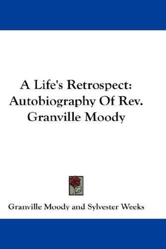 A Life's Retrospect
