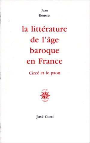 La littérature de l'âge baroque en France