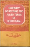 Glossary of revenue and allied terms of South India by J. C. Dua