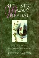 Download Holistic woman's herbal