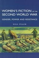 Download Women's fiction of the Second World War