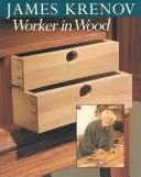Download James Krenov, worker in wood.