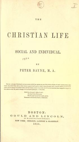 The Christian life, social and individual.