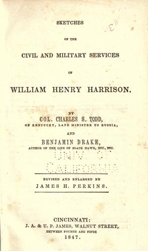 Download Sketches of the civil and military services of William Henry Harrison.