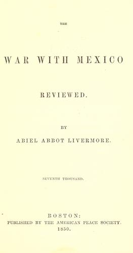 Download The war with Mexico reviewed