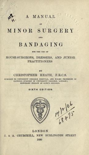 Download A manual of minor surgery and bandaging
