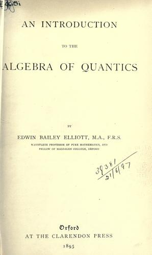 Download An introduction to the algebra of quantics.